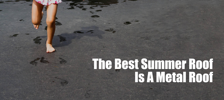 metal-roof-summer-Lifetime-Metal-Roofing-Atlanta